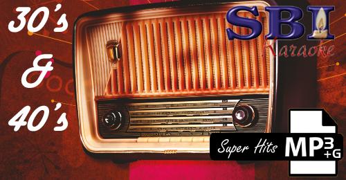 1930'S & 1940'S SUPER HITS - SBI ALL STARS