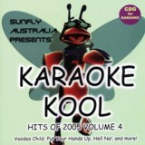 2005 SUNFLY KARAOKE KOOL HITS VOL 004 - AUD $4.60 by khe.co.nz - 00 613 9557 5110